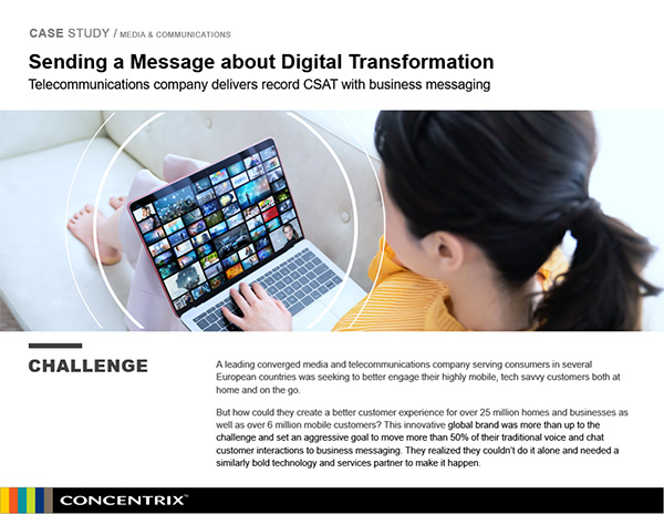 Sending a Message about Digital Transformation | Concentrix Case Study